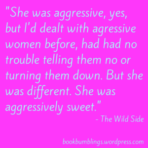 the wild side quote